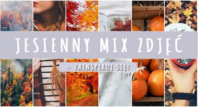 Jesienny mix zdjęć