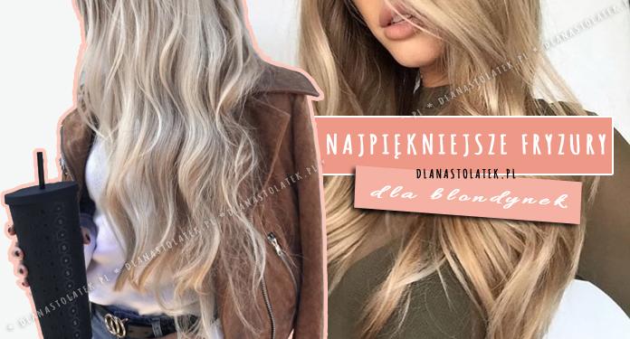 fryzury dla blondynek