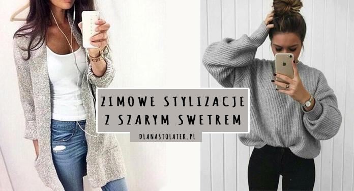 stylizacje z szarym swetrem