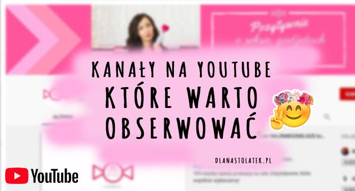 Kanały na YouTube, które warto obserwować