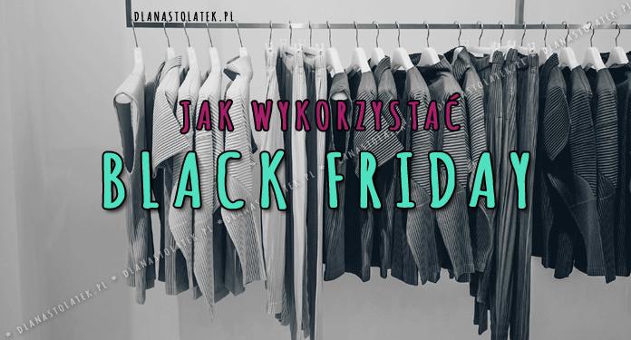 Jak wykorzystać Black Friday?