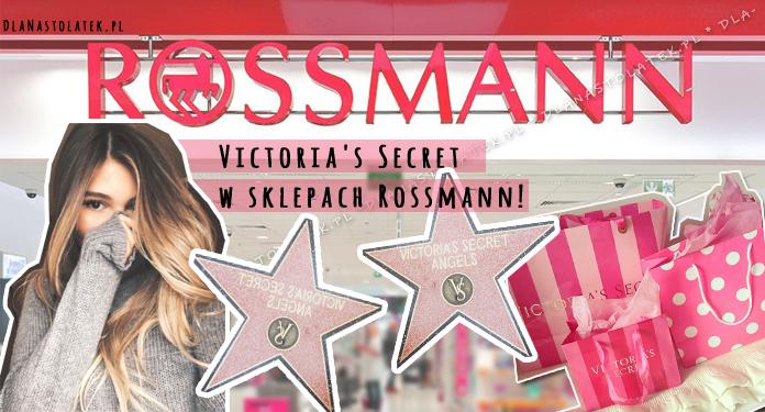 Victoria's Secret w sklepach Rossmann!