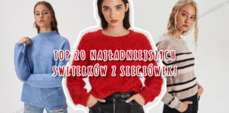 20 najładniejszych sweterków z sieciówek
