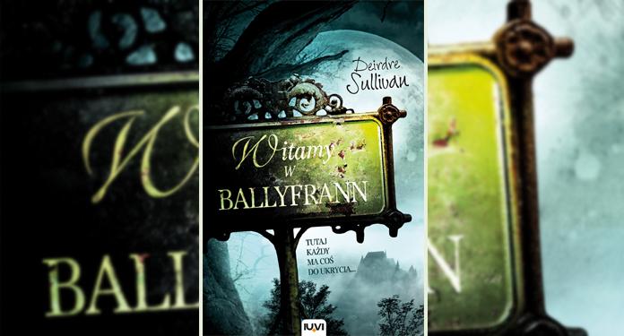 """Książka """"Witamy w Ballyfrann"""